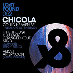 Chicola - Could Heaven Be (Ruede Hagelstein Remix)